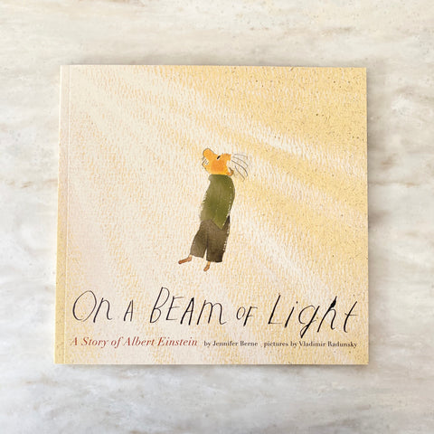 On A Beam Of Light | A Story Of Albert Einstein | Jennifer Berne