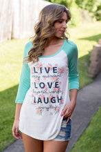 Load image into Gallery viewer, Live Love Laugh Tee