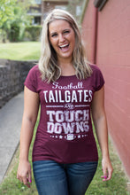 Load image into Gallery viewer, Tailgates and Touchdowns Tee (Maroon)