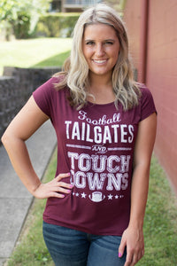 Tailgates and Touchdowns Tee (Maroon)