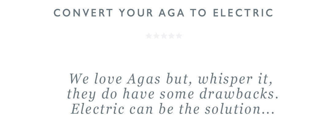 We love Agas but, whisper it, they do have some drawbacks.