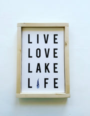 Live Love Lake Life Canvas Sign