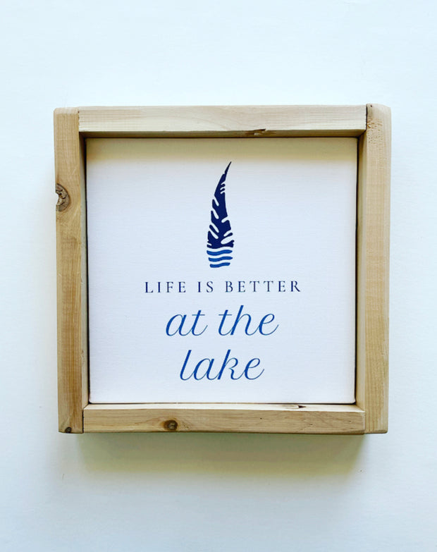 Life is Better at the Lake Canvas Sign