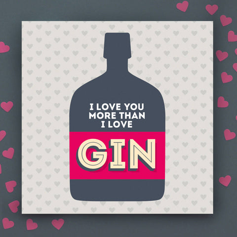 More than Gin Valentine's Day card
