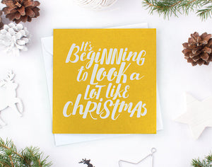 'It's Beginning to Look a Lot Like Christmas' Christmas Card