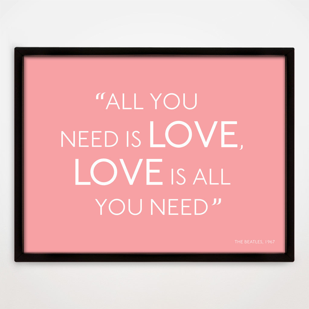 All You Need Is Love print in Candy Floss