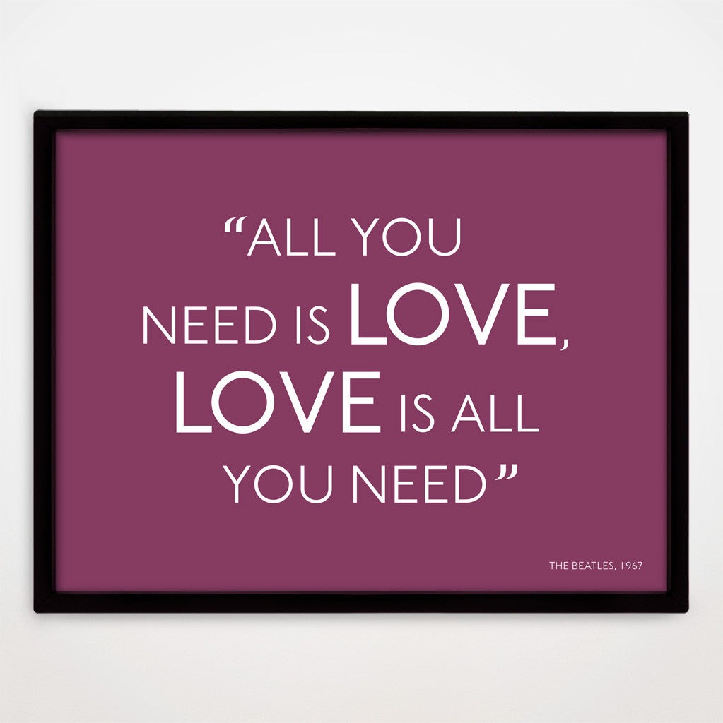 All You Need Is Love print in Blackcurrant
