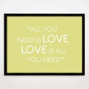All You Need Is Love print in Buttercup