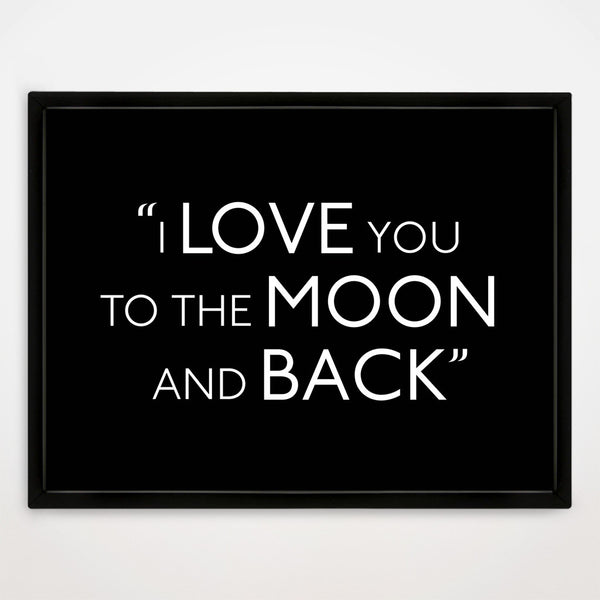 To The Moon And Back print in Traditional