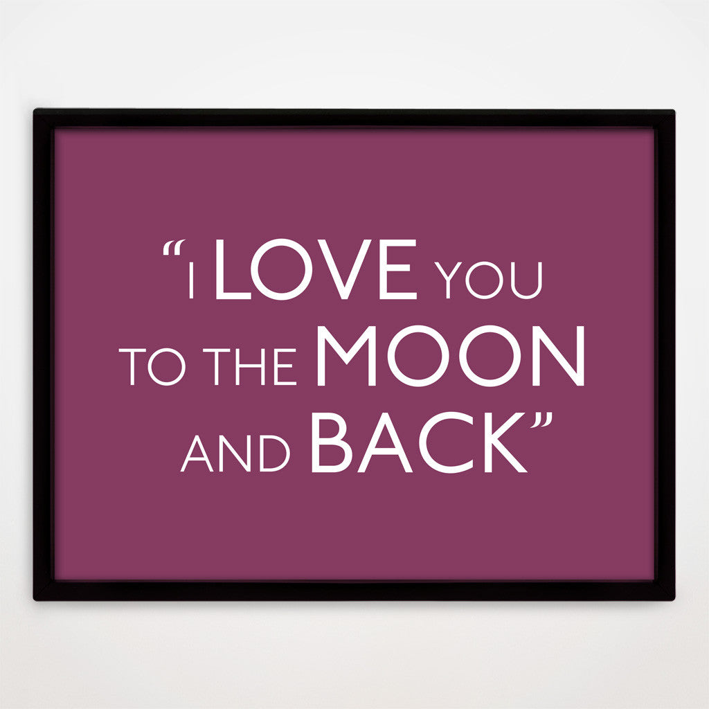 To The Moon And Back print in Blackcurrant