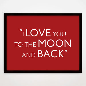 To The Moon And Back print in Cupid