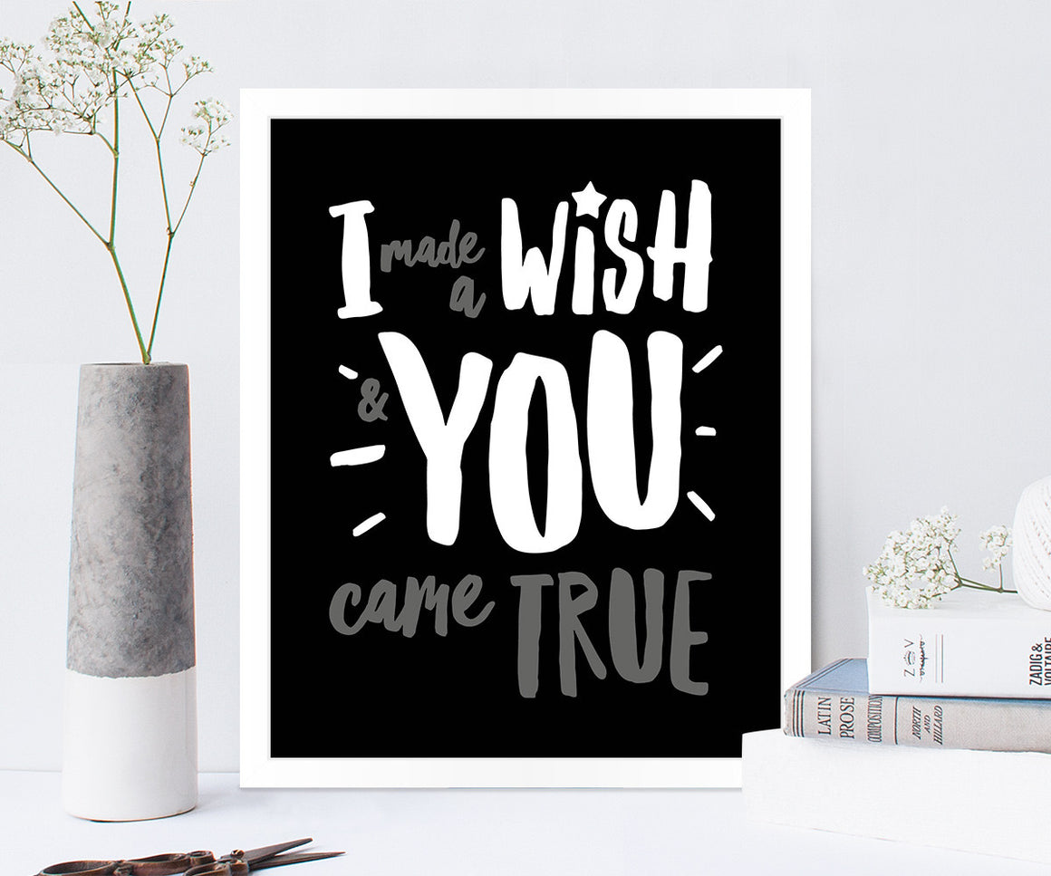 I Made a Wish Love Quote Print in Black Traditional