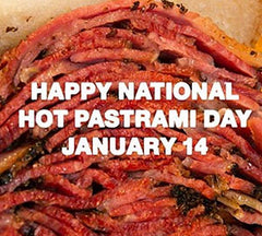 Happy National Hot Pastrami Day