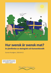 How Swedish is Swedish Food? - Hur svensk är svensk mat? - Ekomatcentrum - 2020 - Multi user