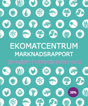 Load image into Gallery viewer, Ekomatcentrum Marknadsrapport. Ekologiskt i offentlig sektor 2019. - Ekomatcentrum - 2018 - Free download