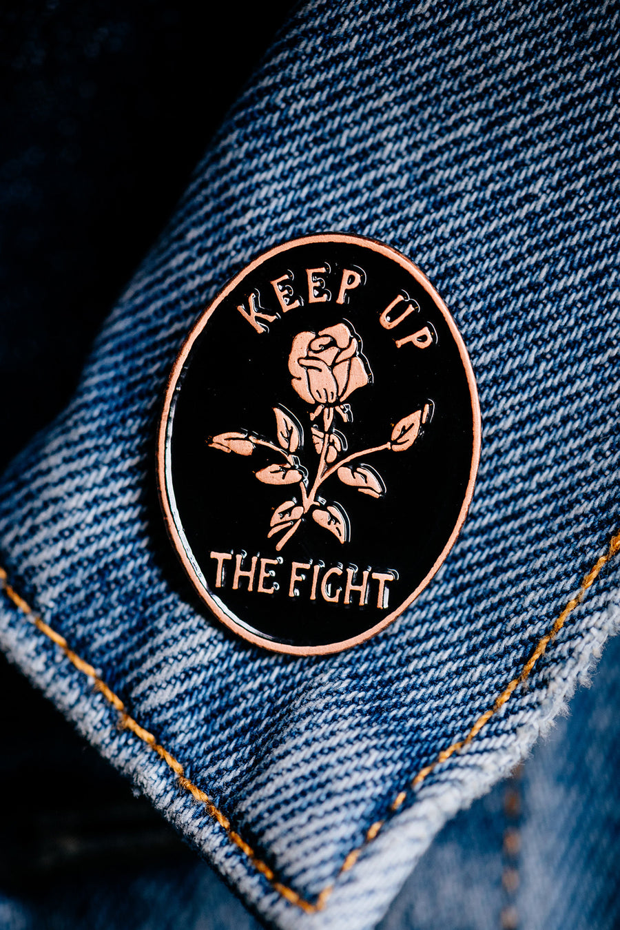 keep up the fight enamel pin