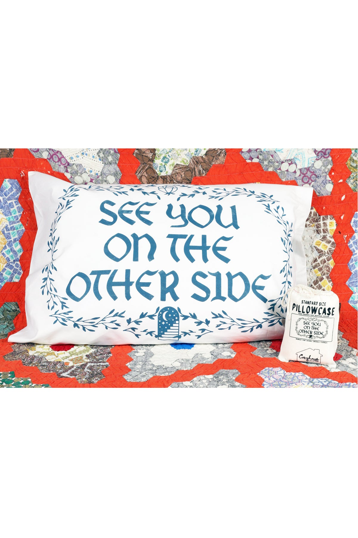 see you on the other side pillowcase