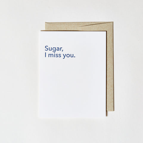 Letterpress Greeting Card - Sugar I miss you