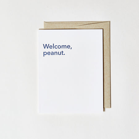 Letterpress Greeting Card - Welcome Peanut