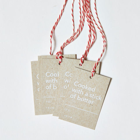 Set of 6, White Foil Printed Gift Tags - Cooked with a stick of butter