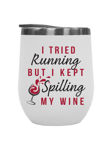 I Tried Running - Outdoor Wine Tumblers