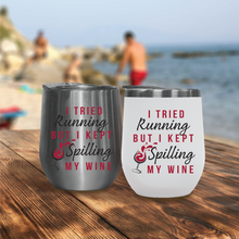 Load image into Gallery viewer, I Tried Running - Outdoor Wine Tumblers