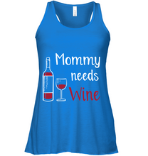 Load image into Gallery viewer, Mommy Needs Wine
