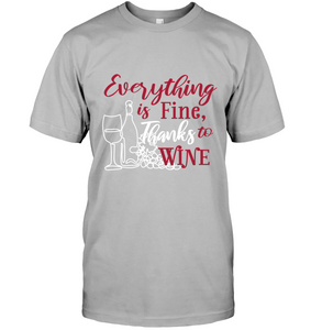 Everything is Fine...Thanks to Wine