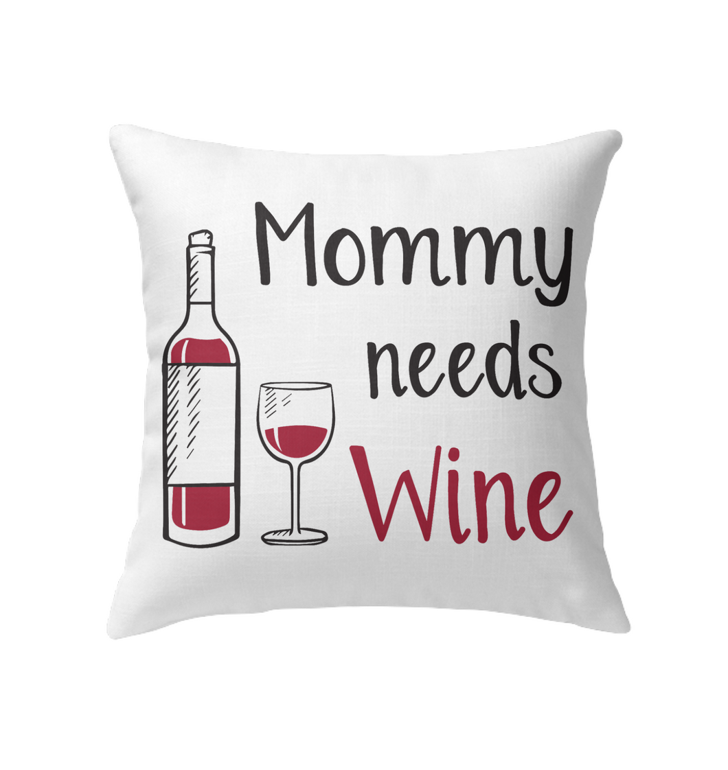 Mommy Needs Wine