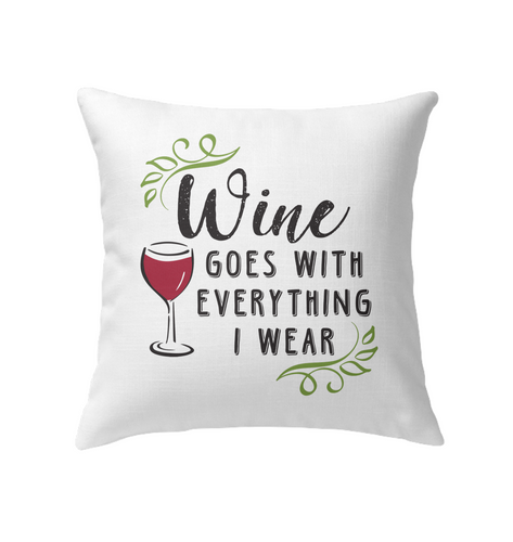Wine goes with everything I wear