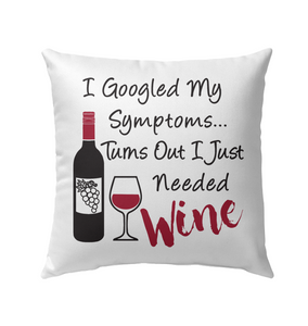 I Googled My Symptoms - Turns Out I Just Needed Wine