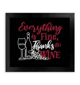 Everything is Fine_ Thanks to Wine