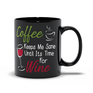 Coffee Keeps Me Sane - Classic Black Mug