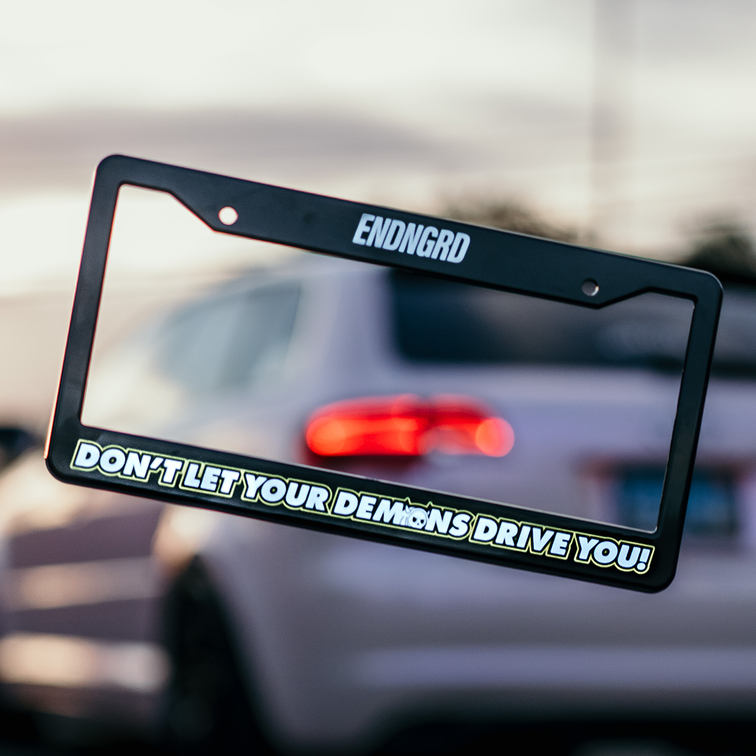 Don't Let Your Demons Drive You License Plate Frame