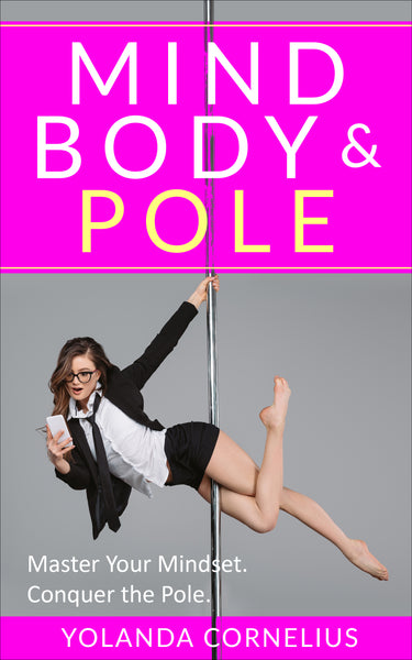Mind, Body & Pole E-book