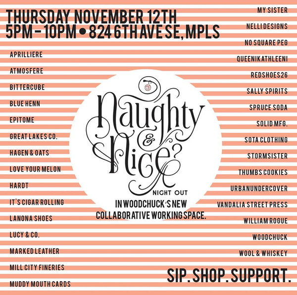 Naughty & Nice Night Out, Woodchuck USA, Made in America Pop Up Show