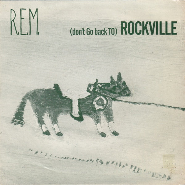 R.E.M - (Don't Go Back To) Rockville