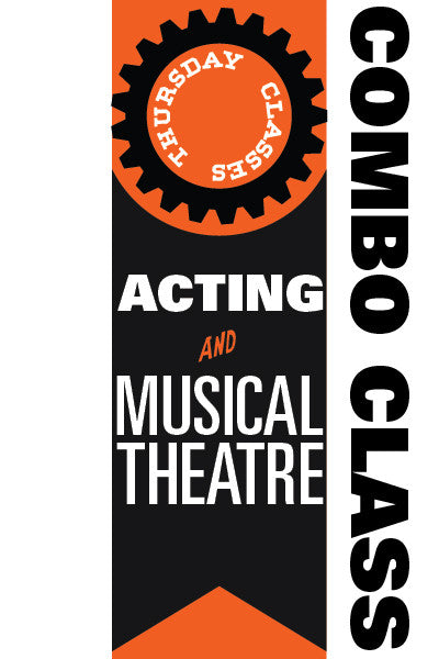 Thursday Acting and Musical Theatre Combo Classes 2016-2017