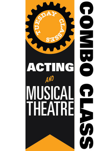 Tuesday Acting and Musical Theatre COMBO classes 2016-2017