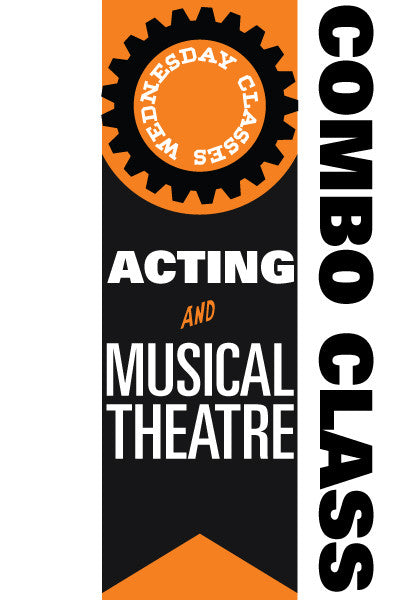 Wednesday Acting and Musical Theatre Combo Classes 2016-2017
