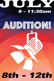 Audition! July 8 to 12 2019