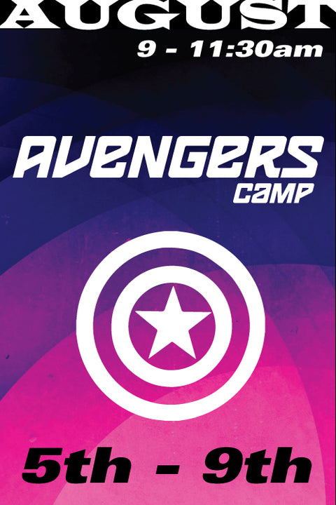 Avengers Camp August 5-9 2019
