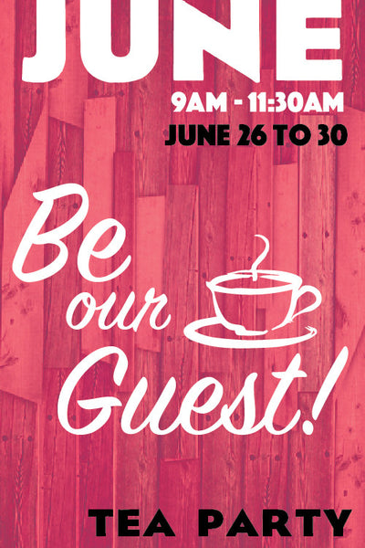 Be Our Guest: Princess Tea Party