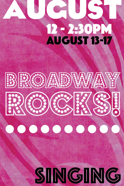 Broadway Rocks (August Session)