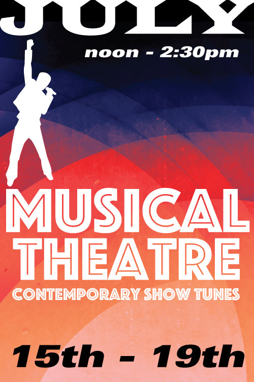 Musical Theatre: Contemporary Show Tunes July 15 to 19 2019