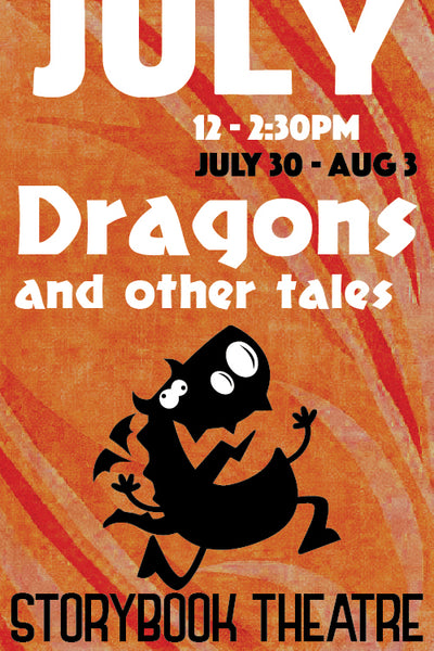 Dragons and Other Tales (July Session)