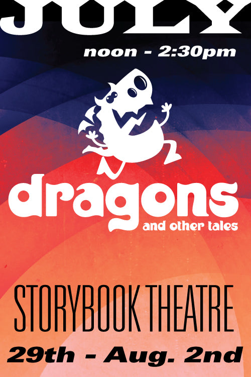 Dragons and Other Tales July 29 to August 2 2019