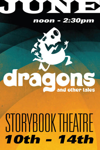 Dragons and Other Tales June 10-14 2019