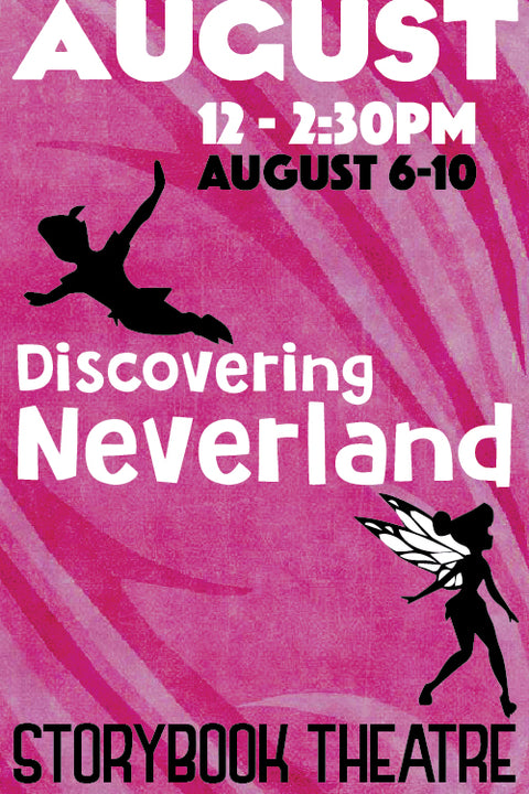 Discovering Neverland (August Session)