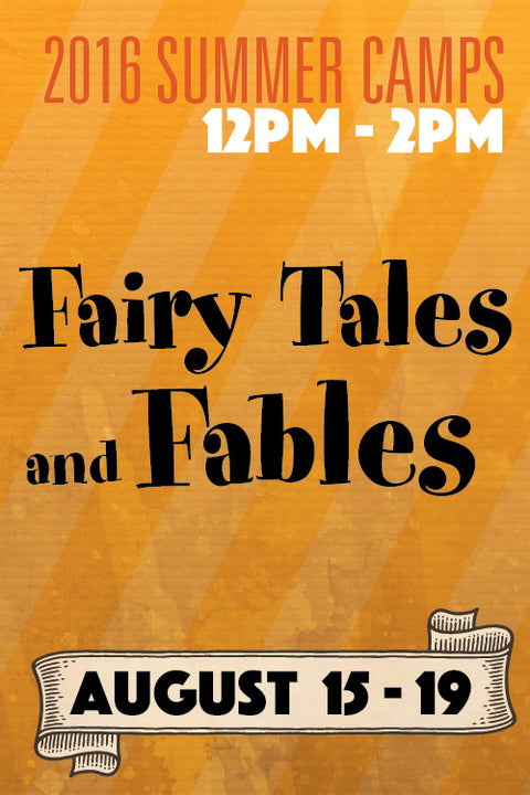 Fairy Tales and Fables (August session)